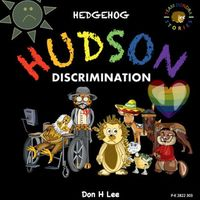 Hedgehog Hudson - Discrimination