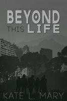 Beyond this Life