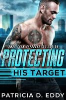 Protecting His Target