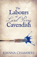 The Labours of Lord Perry Cavendish