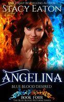 Angelina: Blue Blood Desired