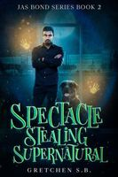 Spectacle Stealing Supernatural