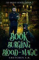 Book Burgling Blood-Magic