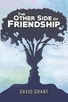 The Other Side of Friendship