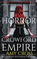 The Horror of the Crowford Empire