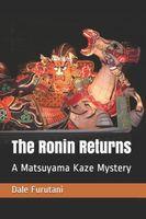 The Ronin Returns