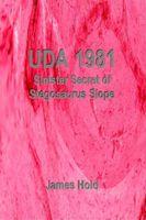 UDA 1981: Sinister Secret of Stegosaurus Slope