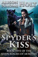 Spyder's Kiss