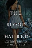 The Blood that Binds #3