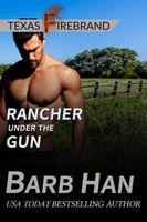 Rancher under the Gun