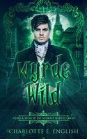 Wyrde and Wild