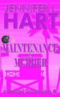 Maintenance is Murder