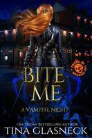 Bite Me: A Vampire Night